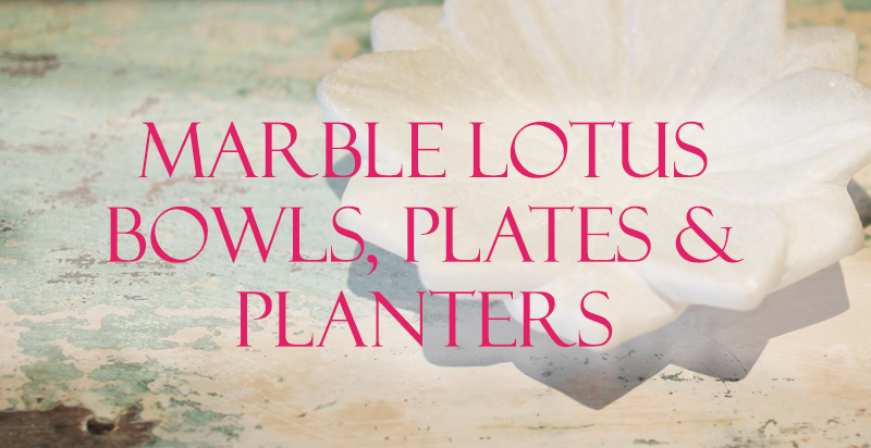 Indian Marble Lotus Bowls, Plates and Planters from Opium